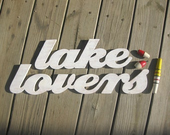 Lake Lovers, word sign, wood sign, lake house, bath, bedroom, romance, distressed,  shabby chic
