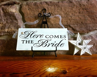 Primitive Rustic Wedding Here Comes the Bride Sign
