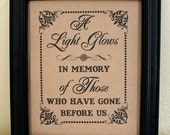 A Light Glows 8 x 10 SIGN for Memorial Candle / In Memory Of - Wedding Sign -Class Reunion-Reunion- Single Sheet (Style: LIGHT GLOWS)