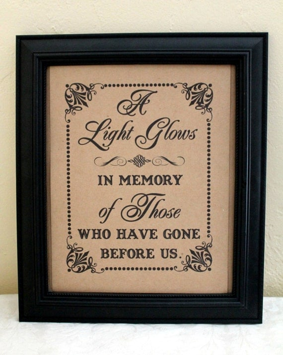 A Light Glows 8 X 10 SIGN For Memorial Candle In Memory Of