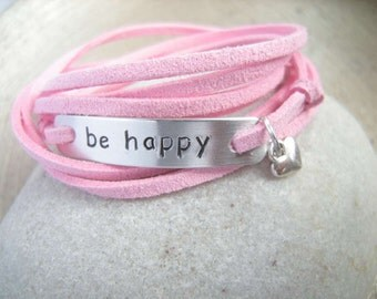 Gift for girlfriend, motivational bracelet, Be happy stamped bracelet with a heart charm, Faux Suede Cord Bracelet, Personalized Stamped