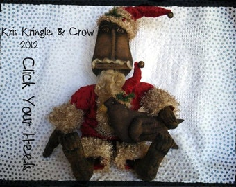 E Pattern Kris Kringle & Crow Click Your Heels.. Primitive