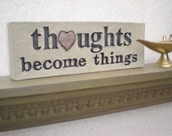 """Love Rocks """"thoughts become things"""" Plaque with Natural Found Heart Shaped Rock - Word Wall Stone Art Sign Manifestation Affirmations"""