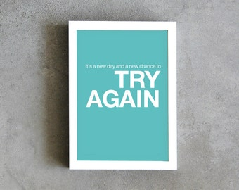 Try again quote print, Inspirational print, motivational quote, blue art print, wall decoration, positive thinking