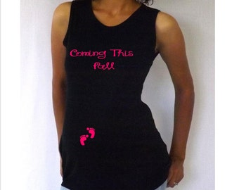"""Maternity Tank Top """"Coming this Fall""""   Choose your Size S,M,L,XL"""