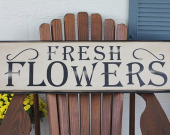 Fresh Flowers wood sign (9x30)