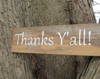 Thanks Y'all  Rustic wedding sign  made from reclaimed wood