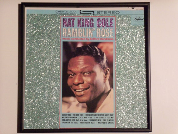 Glittered Record Album - Nat King Cole - Ramblin Rose