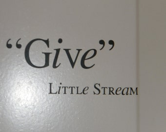 Give a quote by Little Stream (only a buck a piece when you order 100)