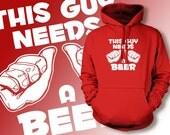 This Guy Needs A Beer Screen Printed Hoodie Hooded Sweatshirt  Mens Funny Beer Booze Party College Dad