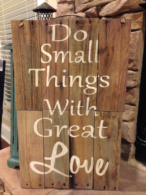 Items Similar To Reclaimed Wood Quot Do Small Things With