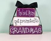 The best Moms get promoted to Grandmas - Mamah, Gramma, Mammaw, Meemaw, Mimi Christmas Wood Block Decor Set
