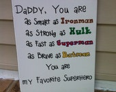 Daddy is My Superhero Sign
