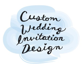 Custom Hand Drawn Wedding Invitation Design