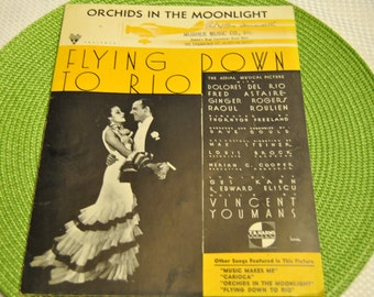 Orchids in the Moonlight from Flying To the Rio Down Vintage Sheet Music 1933 FWB