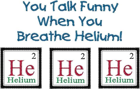 Periodic table joke helium embroidery design you talk funny like this item urtaz Choice Image