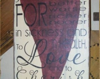 to HAVE AND to HOLD valentine primitive sign
