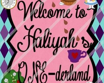Alice's Wonderland Mad Hatter Custom Personalized Welcome to Wonderland Sign Digital Download or Printed