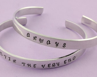 Always Bracelet - Until The Very End Bracelet - Silver Bracelets - Cuff Bracelets - Quote Bracelet - Set Of Bracelet - Best Friends Bracelet