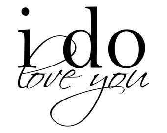 I Do Decal - DIY Wedding Decor - DIY Wedding Sign Vinyl Decal - Master Bedroom Wall Art - Love Wall Decal Letters - Wall Quote Decal LO009