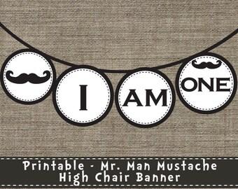 Mr. Man Mustache High Chair Banner - DIY - Printable