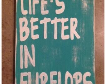 LIfe's Better in Flip Flops Wooden Sign. Summer. Flip Flops