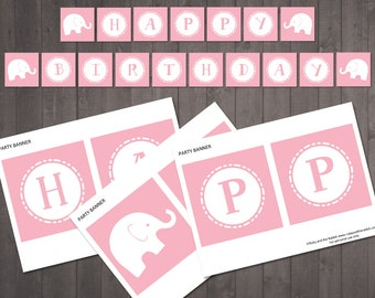 PRINTABLE Pink Elephant HAPPY BIRTHDAY Banner - instant download