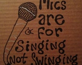 Mics not singing swinging
