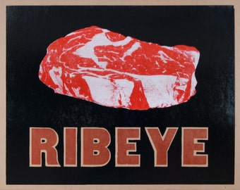RIBEYE- The Meat Series Hand Printed Letterpress Poster
