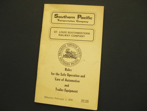 """Vintage Southern Pacific, St. Louis Railway Co. """"Rules for Safe Operation and Care of Automotive and Trailer Equipment"""" booklet"""