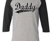 Daddy Raglan Baseball  Jersey - Vintage Distressed Daddy shirt - Old School Font - Mens - You Pick Year - Custom Printed