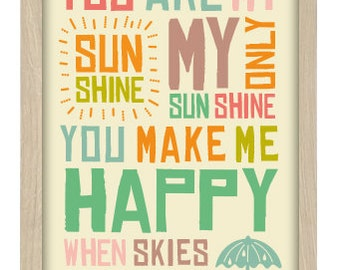 A4 Unframed Typographic Word Art Print - You Are My Sunshine