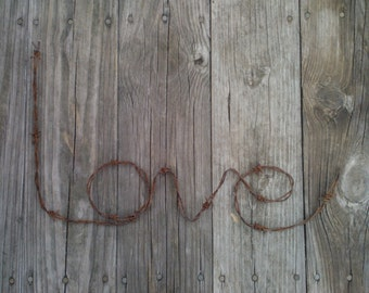 "Rustic barbed wire ""Love"" wedding decor gift"