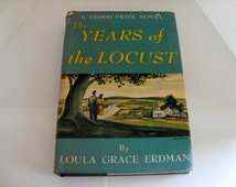 The Years of the Locust - Loula Grace Erdman, 1947 vintage book, Missouri, rural life, patriarch, small town