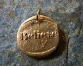 Believe Wax Seal Charm, belief, faith, truth, feeling, trust, existence, reliability, silver bronze wax seal jewelry, believe necklace