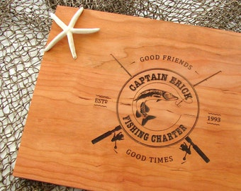 Boating and Fishing Captain cutting board Fishing Buddy's or Anniversary Fathers Day Wedding Gift Good Friends Good Times Chopping Board