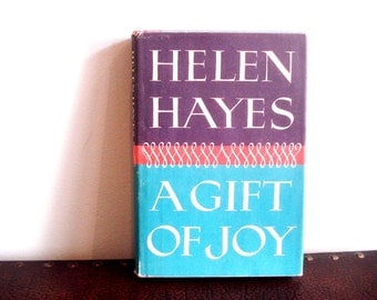 A Gift Of Joy by Helen Hayes - Second Printing - Vintage Book - Rare Book