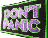Don't Panic Embroidered Patch in Green and Purple