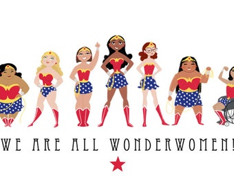 We Are All Wonderwomen 8x10 print