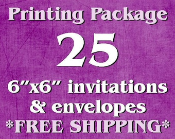 "25 Single-Sided, Full Color 6""x6"" Invitations/Announcements AND Envelopes"