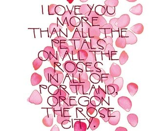 I Love You More Than All the Petals On All the Roses in All of Portland Oregon The Rose City card