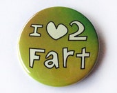 Bottle Opener Keychain or Magnet - I Heart 2 Fart - I Love To Fart - Toot Joke Funny Humor Key Chain Beer Friend Small Gift