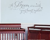 Wall Decal - Vinyl Decal - LIttle Girl Wall Sticker - A Dream is a Wish Your Heart Makes