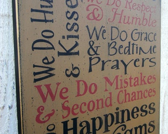 In Our Home We do..... typography word art wood sign