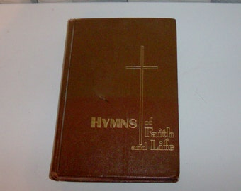 1980 Hymns of Faith and Life Hymn Book