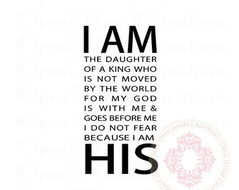 Scripture Wall Decals - I Am His The Daughter of a King 36h x 18w BA0378