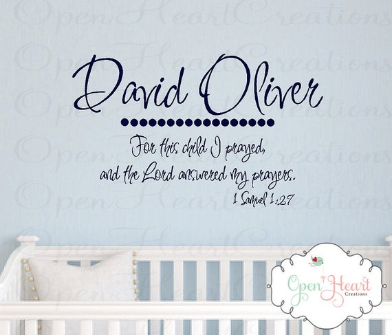 For this child I prayed Vinyl Wall Decal with Custom Name - Christian Baby Nursery Wall Quote Scripture Prayer 1 SAMUEL 1 27 22HX36W Ba0051