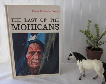 vintage The Last of the Mohicans, James Fenimore Cooper, Helen Hyman adaptation, (c)1973 HC juvenille childrens' book, color illustrations