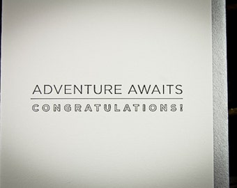 Congrats, Adventure Awaits Letterpress card by The Permanent Collection