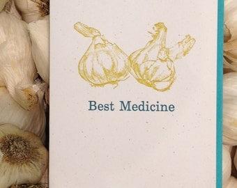 Garlic, The Best Medicine - Letterpress